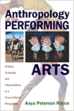 The Anthropology of Performing Arts
