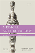 Medical Anthropology: A Biocultural Approach, Fourth Edition