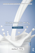 Re-imagining Milk: Cultural and Biological Perspectives, Second Edition